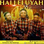Dj Samtop - Halleluyah Mix (Gospel Mixtape 2019)