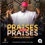 DJ Hollat - Praises After Praises Gospel Mixtape