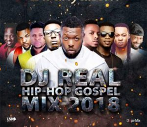 Dj Real - Hip Hop Gospel Mix