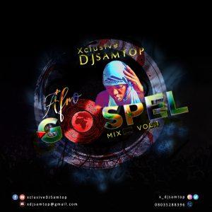 Dj Samtop – Non Stop AfroBeat Gospel Mixtape