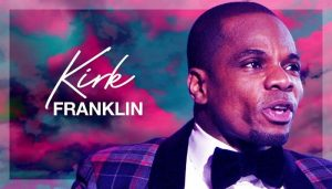 Kirk Franklin Greatest Hits Mixtape (Best Kirk Franklin Mp3 Songs)