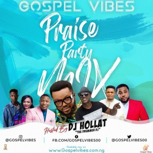 DJ Hollat - Gospel Mp3 Songs Praise Party AfroBeat Mixtape