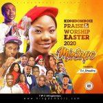 Kingdomboiz Praise & Worship Easter Gospel Mp3 Mixtape