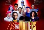Download Best 2020 Praise & Worship Gospel Mixtape (All That Matters Mix 6.0)