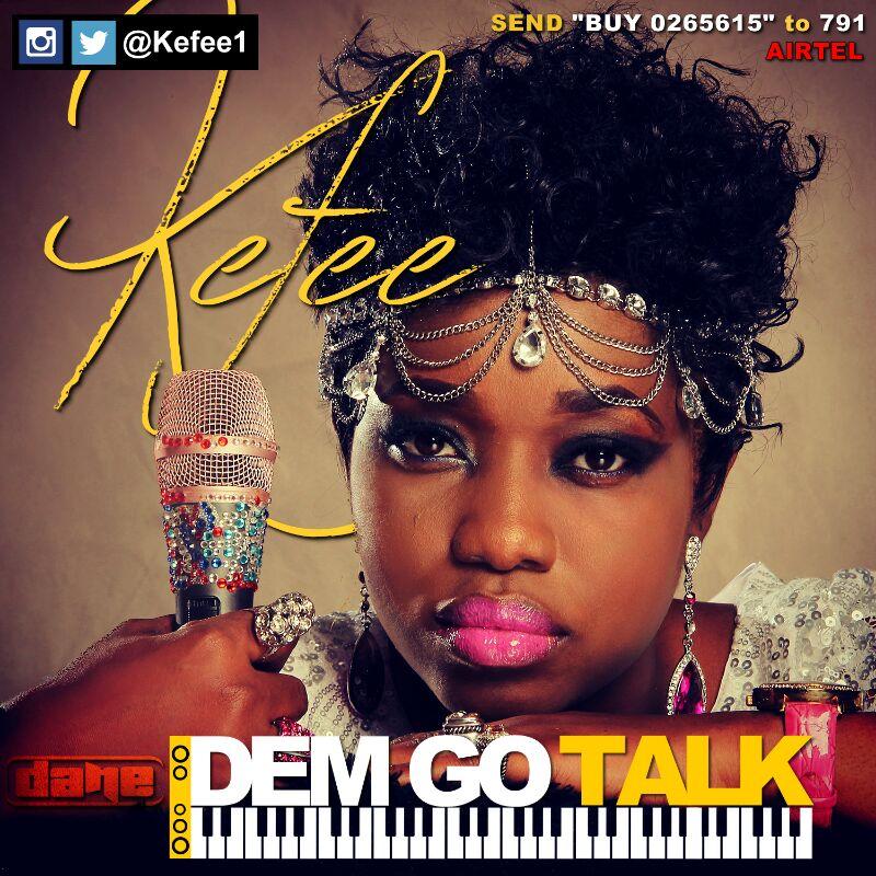 Kefee – Dem Go Talk (Mp3 Download + Lyrics)