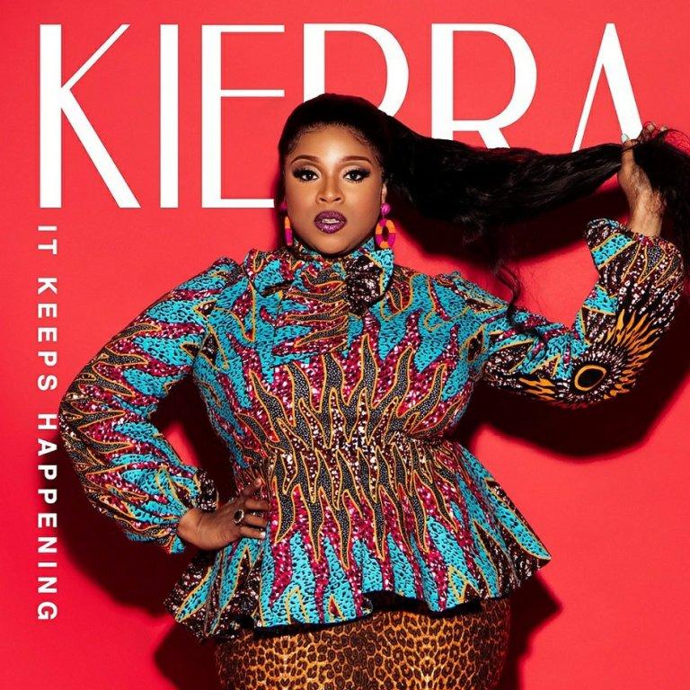 Kierra Sheard – It Keeps Happening(Mp3 Download + Lyrics)